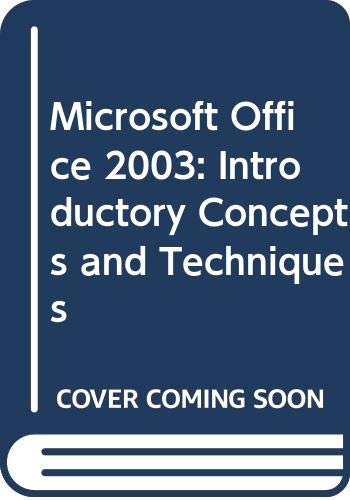 Microsoft Office 2003 Introductory Concepts and Techniques  2004 9780619255749 Front Cover