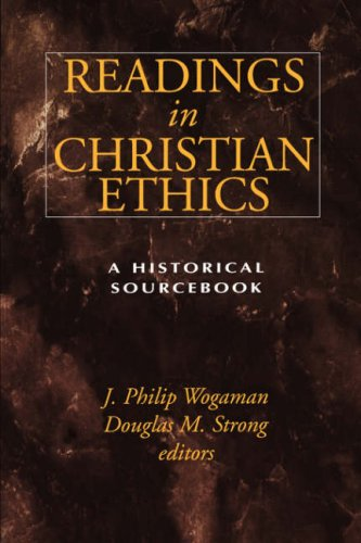Readings in Christian Ethics A Historical Sourcebook  1996 edition cover