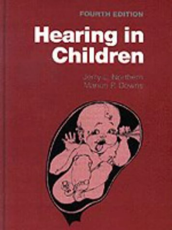 Hearing in Children  4th 1991 (Revised) 9780683065749 Front Cover