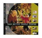 Take Better Family Photos N/A edition cover