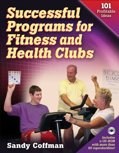 Successful Programs for Fitness and Health Clubs 101 Profitable Ideas  2007 edition cover