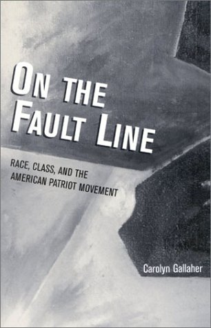 On the Fault Line Race, Class, and the American Patriot Movement  2002 9780742519749 Front Cover