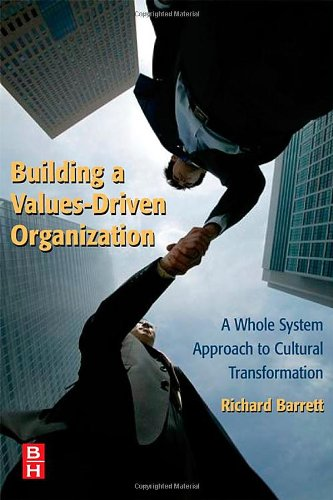 Building a Values-Driven Organization   2006 9780750679749 Front Cover