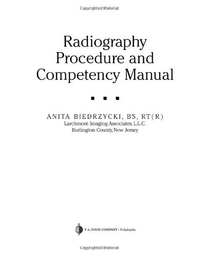 Radiography Procedure and Competency Manual  2nd 2008 (Revised) edition cover