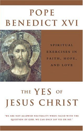 Yes of Jesus Christ Spiritual Exercises in Faith, Hope, and Love  2005 edition cover