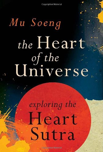 Heart of the Universe Exploring the Heart Sutra  2010 edition cover