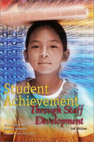 Student Achievement Through Staff Development  3rd 2002 edition cover