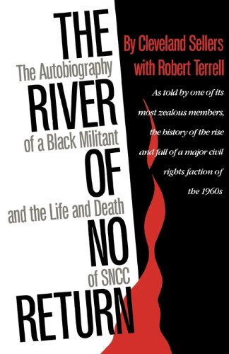 River of No Return The Autobiography of a Black Militant and the Life and Death of SNCC  1990 edition cover