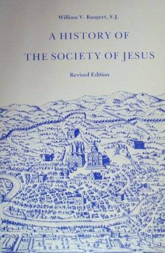 History of the Society of Jesus  Revised  edition cover