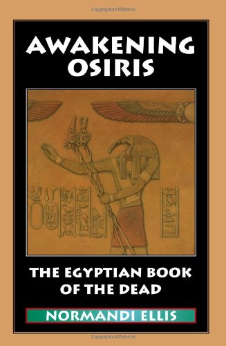 Awakening Osiris The Egyptian Book of the Dead N/A edition cover