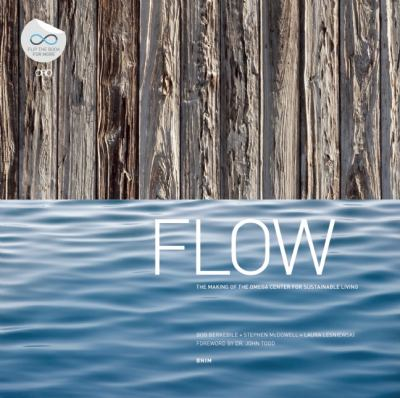 Flow In Pursuit of a Living Building  2014 edition cover