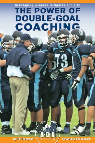 Power of Double-Goal Coaching : Developing Winners in Sports and Life N/A edition cover