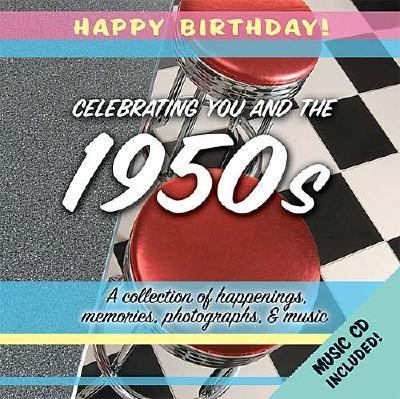 Celebrating You and the 1950s   2004 9781404184749 Front Cover