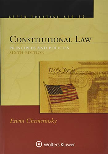 Constitutional Law: Principles and Policies 6th 2019 9781454895749 Front Cover