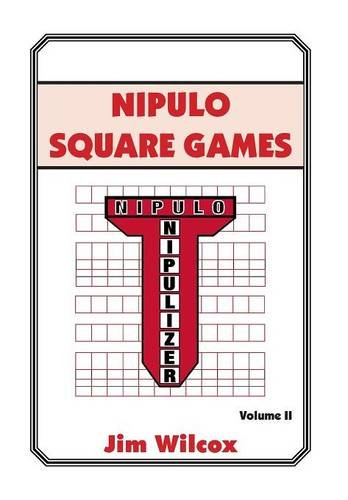 Nipulo Square Games Volume Ii  2014 9781493153749 Front Cover
