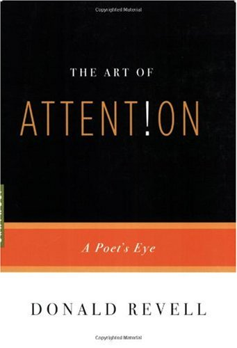 Art of Attention A Poet's Eye  2007 edition cover