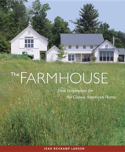 Farmhouse New Inspiration for the Classic American Home N/A 9781561588749 Front Cover