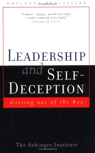 Leadership and Self-Deception Getting out of the Box  2002 (Reprint) edition cover