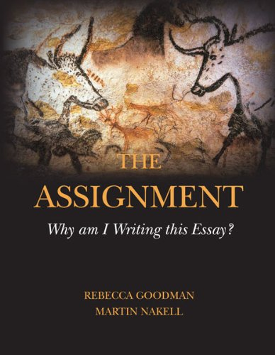 Assignment Why Am I Writing This Essay? N/A edition cover