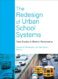 Redesign of Urban School Systems Case Studies in District Governance  2013 edition cover