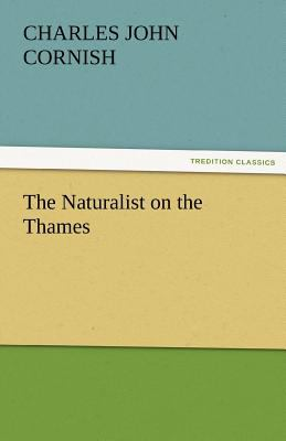 Naturalist on the Thames  N/A 9783842465749 Front Cover