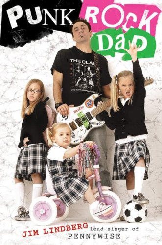 Punk Rock Dad   2007 9780061148750 Front Cover
