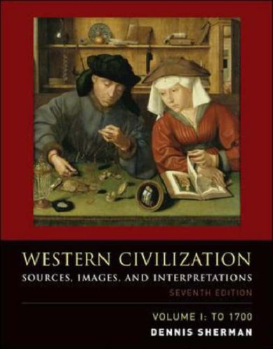 Western Civilization, Volume 1 Sources, Images, and Interpretations, To 1700 7th 2008 (Revised) 9780073284750 Front Cover