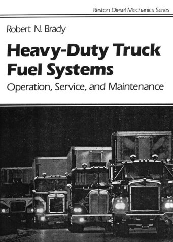 Heavy-Duty Truck Diesel Fuel Systems Operation, Service, and Maintenance 1st 1991 edition cover
