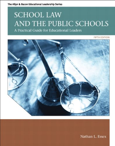 School Law and the Public Schools A Practical Guide for Educational Leaders 5th 2012 edition cover