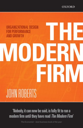 Modern Firm Organizational Design for Performance and Growth  2007 9780198293750 Front Cover