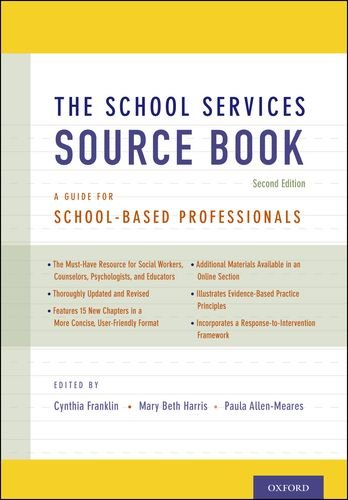 School Services Sourcebook, Second Edition A Guide for School-Based Professionals 2nd 2012 edition cover