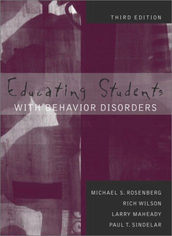 Educating Students with Behavior Disorders  3rd 2004 (Revised) edition cover