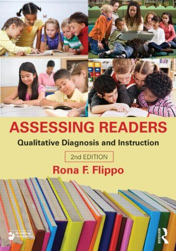 Assessing Readers Qualitative Diagnosis and Instruction 2nd 2014 (Revised) edition cover