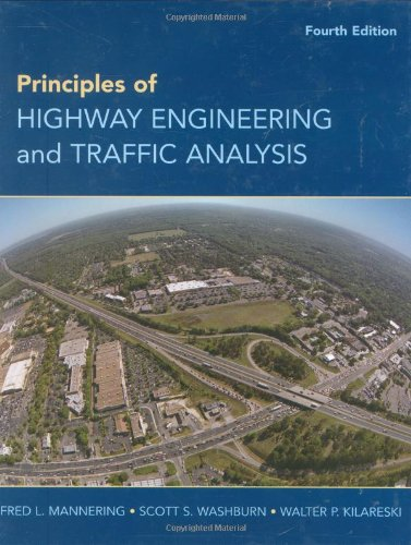 Principles of Highway Engineering and Traffic Analysis  4th 2009 edition cover