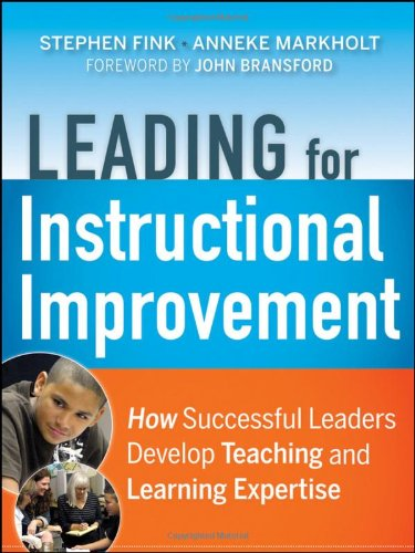 Leading for Instructional Improvement How Successful Leaders Develop Teaching and Learning Expertise  2011 edition cover