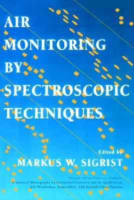 Air Monitoring by Spectroscopic Techniques   1994 9780471558750 Front Cover
