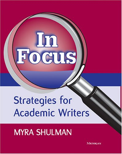 In Focus Strategies for Academic Writers  2005 edition cover