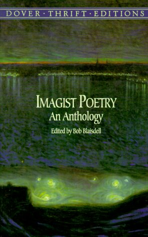 Imagist Poetry An Anthology N/A edition cover