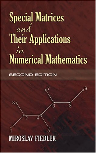 Special Matrices and Their Applications in Numerical Mathematics  2nd 2008 9780486466750 Front Cover