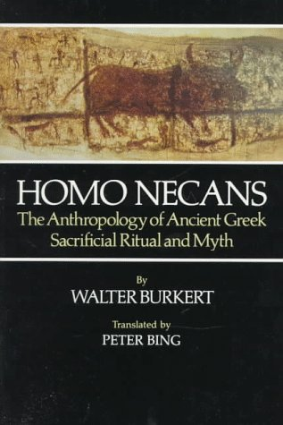 Homo Necans The Anthropology of Ancient Greek Sacrificial Ritual and Myth  1983 edition cover