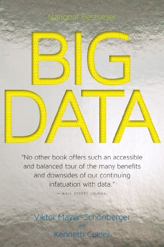 Big Data A Revolution That Will Transform How We Live, Work, and Think  2013 edition cover