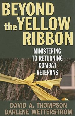 Beyond the Yellow Ribbon Ministering to Returning Combat Veterans  2009 edition cover