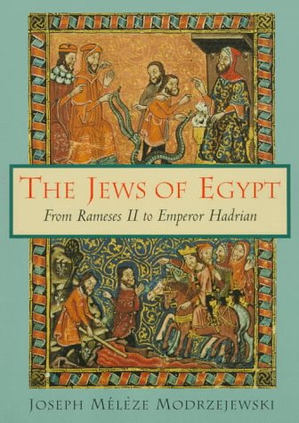Jews of Egypt From Rameses II to Emperor Hadrian  1998 edition cover