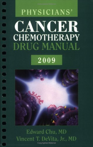 Physician's Cancer Chemotherapy Drug Manual 2009  9th 2009 9780763765750 Front Cover