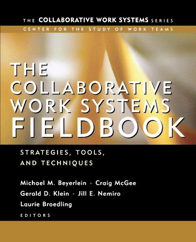 Collaborative Work Systems Fieldbook Strategies, Tools, and Techniques  2003 edition cover