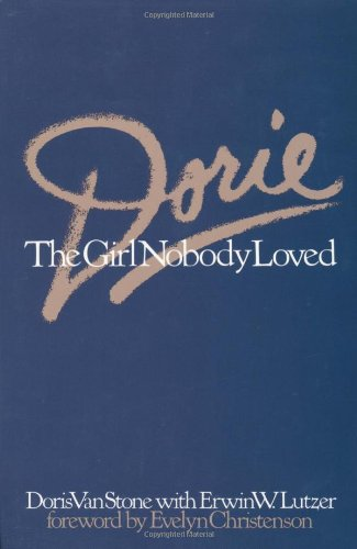 Dorie The Girl Nobody Loved N/A edition cover