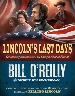 Lincoln's Last Days The Shocking Assassination That Changed America Forever  2012 edition cover