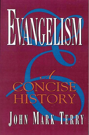 Evangelism A Concise History N/A edition cover