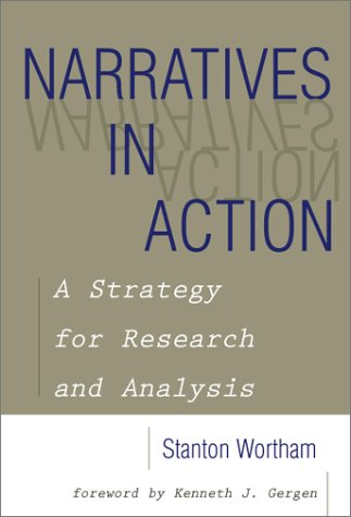 Narratives in Action A Strategy for Research and Analysis  2001 edition cover