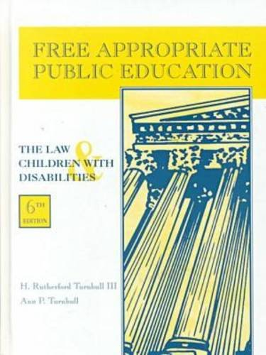 Free Appropriate Public Education : The Law and Children with Disabilities 6th 2000 edition cover